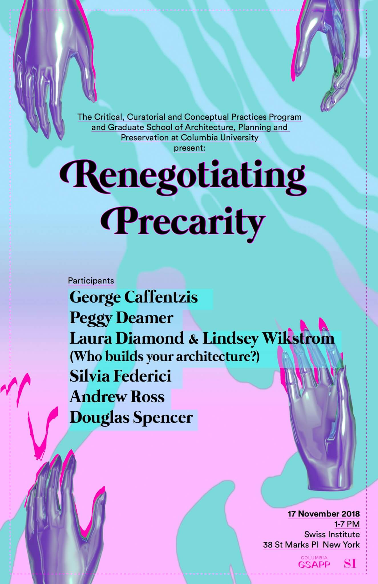 Swiss Institute Columbia GSAPP renegotiating precarity