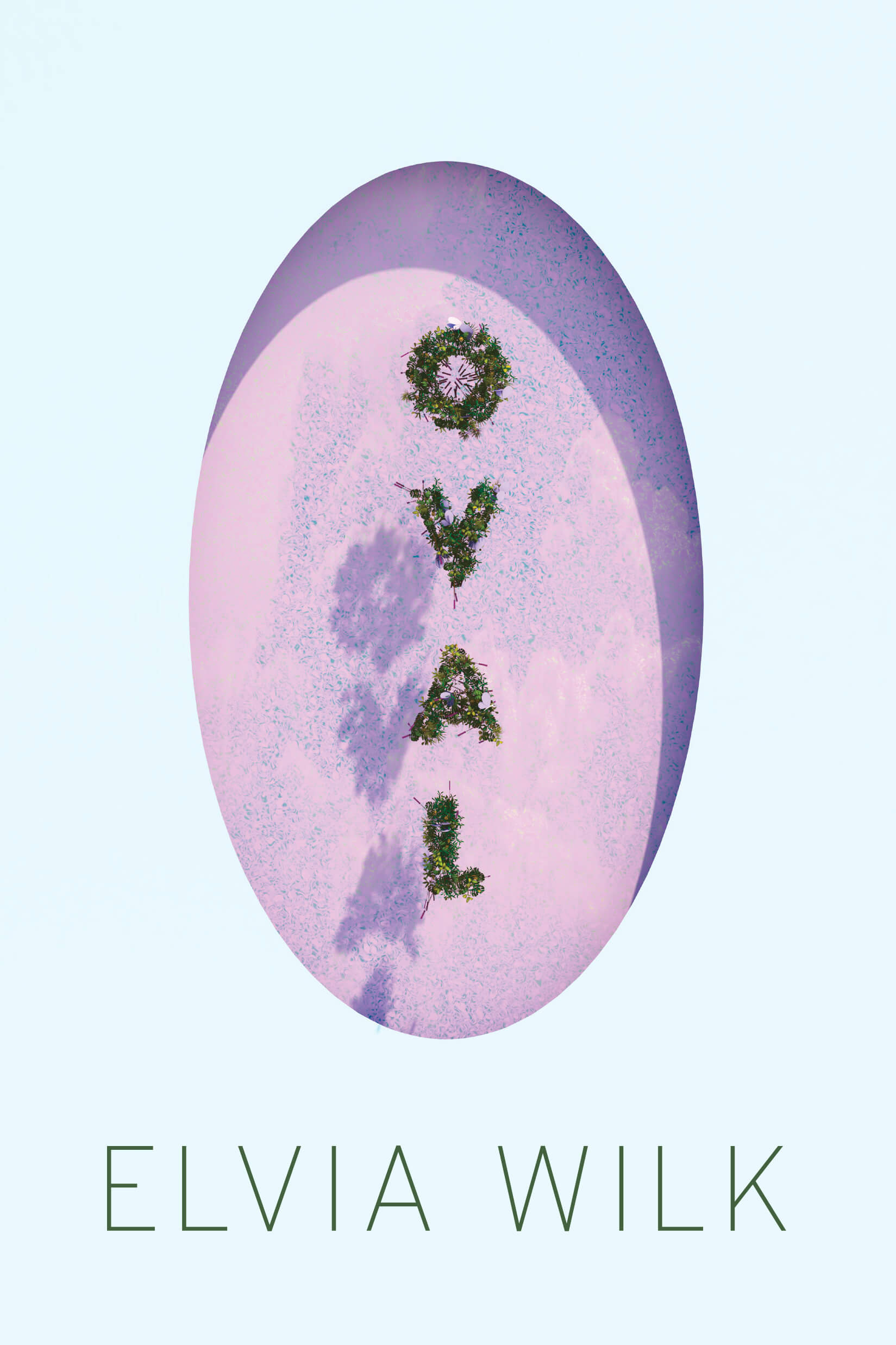 Oval by Elvia Wilk Alice Gregory at Swiss Institute